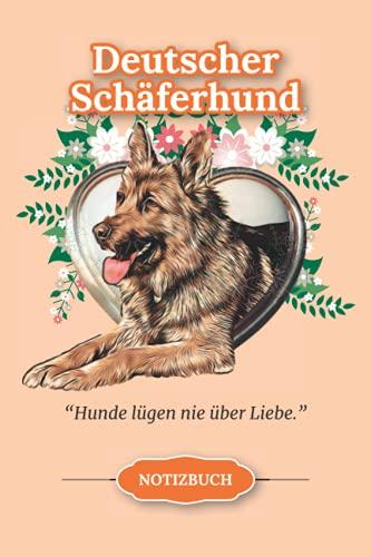 Deutscher Schäferhund - Notizbuch: Eine originelle Geschenkidee für Besitzer, Liebhaber und Züchter...