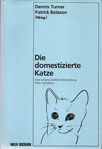 Die domestizierte Katze - Eine wissenschaftliche Betrachtung ihres Verhaltens