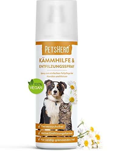 PetsHero® Entfilzungsspray Hunde, Entfilzungsspray Katzen - 200 ml Pflegespray für leicht kämmbares -...