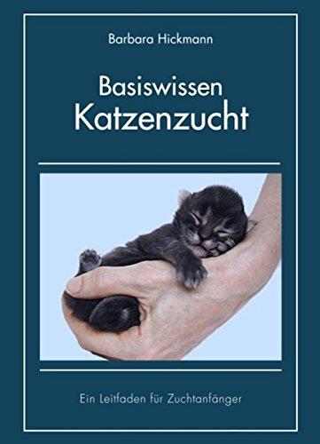 Basiswissen Katzenzucht: Ein Leitfaden für Zuchtanfänger