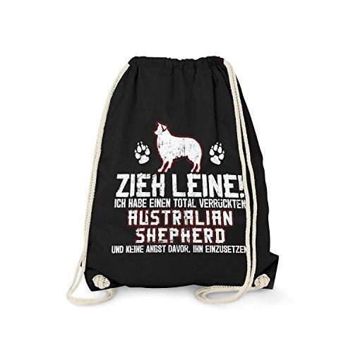 Fashionalarm Turnbeutel - Zieh Leine - verrückter Australian Shepherd   Fun Rucksack mit Spruch Geschenk...