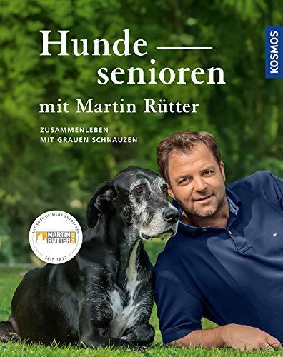 Hundesenioren mit Martin Rütter: Zusammenleben mit Grauen Schnauzen