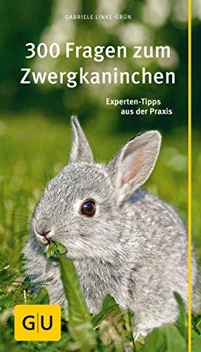 Kompass: 300 Fragen zum Zwergkaninchen gelb 12 x 3,5 cm: Experten-Tipps aus der Praxis (GU Der große...
