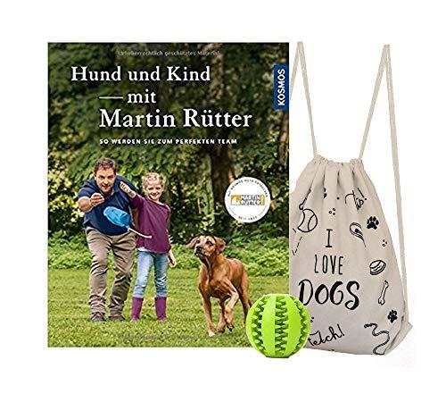Hund & Kind - mit Martin Rütter: So Werden sie zum perfekten Team + coolem Hunde-Turnbeutel & gratis...