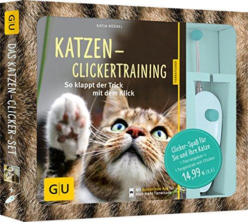 Katzen-Clickertraining-Set: So klappt der Trick mit dem Klick. Clicker-Spaß für Sie und Ihre Katze! (GU...